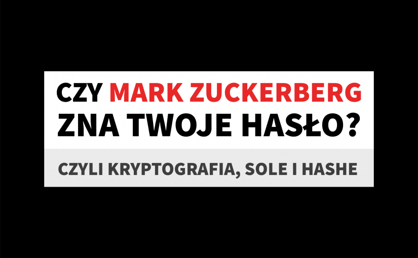 Czy Mark Zuckerberg zna twoje hasło?